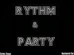 Rythm & Party