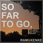 Ram y Kenke: So far to go